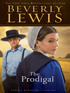 The Prodigal (eBook): Abram's Daughters Series, Book 4