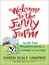 Welcome to the Funny Farm (eBook): The All-True Misadventures of a Woman on the Edge