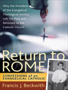 Return to Rome (eBook): Confessions of an Evangelical Catholic