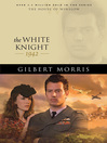 The White Knight (eBook): House of Winslow Series, Book 40