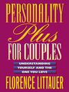 Personality Plus for Couples (eBook): Understanding Yourself and the One You Love