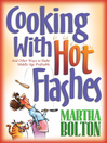 Cooking With Hot Flashes (eBook): And Other Ways to Make Middle Age Profitable