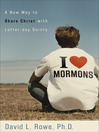 I Love Mormons (eBook): A New Way to Share Christ with Latter-day Saints