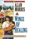 Wings of Healing (eBook): Guardians of the North Series, Book 5