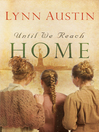 Until We Reach Home (eBook)