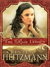 The Rose Legacy (eBook): Diamond of the Rockies Series, Book 1