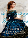 A Lasting Impression (eBook): Belmont Mansion Series, Book 1