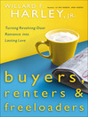 Buyers, Renters & Freeloaders (eBook): Turning Revolving-Door Romance into Lasting Love