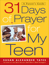 31 Days of Prayer for My Teen (eBook): A Parent's Guide