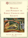Wealth and Poverty in Early Church and Society (eBook)