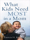 What Kids Need Most in a Mom (eBook)