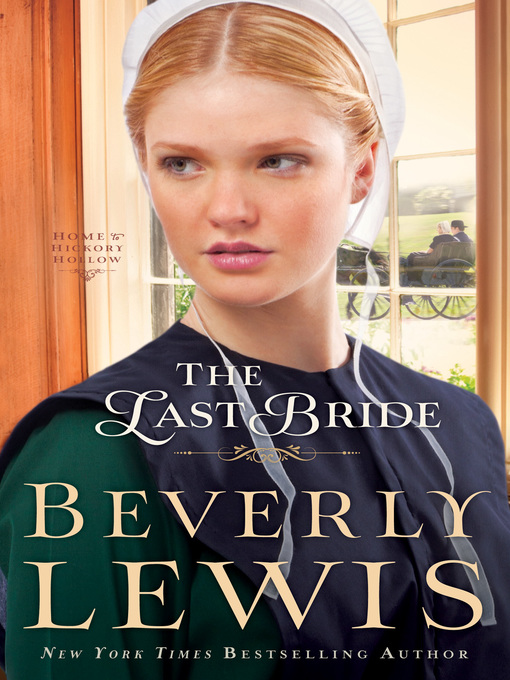 The Last Bride (eBook): Home to Hickory Hollow Series, Book 5