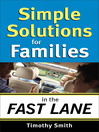 Simple Solutions for Families in the Fast Lane (eBook)