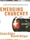 Emerging Churches (eBook): Creating Christian Community in Postmodern Cultures