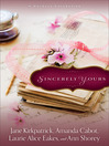 Sincerely Yours (eBook): A Novella Collection