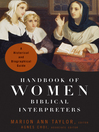 Handbook of Women Biblical Interpreters (eBook): A Historical and Biographical Guide