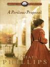 A Perilous Proposal (eBook): Carolina Cousins Series, Book 1