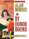 By Honor Bound (eBook): Guardians of the North Series, Book 1