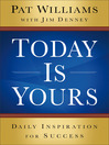 Today Is Yours (eBook): Daily Inspiration for Success