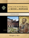 Encountering the Book of Romans (eBook): A Theological Survey