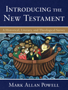 Introducing the New Testament (eBook): A Historical, Literary, and Theological Survey