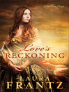 Love's Reckoning (eBook): The Ballantyne Legacy Series, Book 1