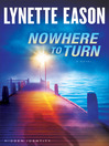 Nowhere to Turn (eBook): Hidden Identity Series, Book 2
