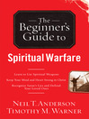 The Beginner's Guide to Spiritual Warfare (eBook): Safeguarding Yourself Against Deception, Finding Balance and Insight, Discovering Your Strength in Christ