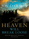 All Heaven Will Break Loose (eBook): When We Make Jesus' Priorities Our Passion