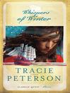 Whispers of Winter (eBook): Alaskan Quest Series, Book 3