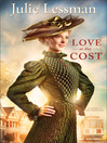 Love at Any Cost (eBook): The Heart of San Francisco Series, Book 1