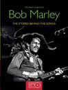 Bob Marley (eBook): The Stories Behind the Songs