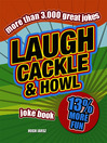 Laugh, Cackle and Howl Joke Book (eBook)