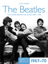 The Beatles (eBook): The Stories Behind the Songs 1967-70