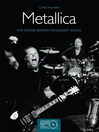 Metallica (eBook): The Stories Behind the Biggest Songs