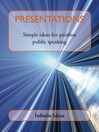 Presentations (eBook): Simple Ideas for Painless Public Speaking