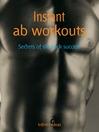 Instant Ab Workouts (eBook): Secrets of Six-Pack Success