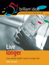 Live Longer (eBook): Your Whole-Health Route to Longer Life