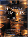 Healthy Finances (eBook): Sort Out Your Money With Help from Classic Financial Thinkers