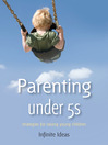 Parenting Under 5s (eBook): Strategies for Raising Young Children