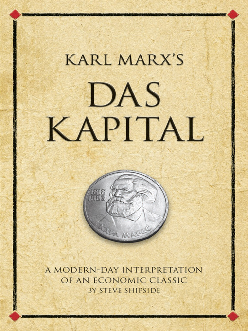 Karl Marx's Das Kapital (eBook): A Modern Day Interpretation of a True Classic