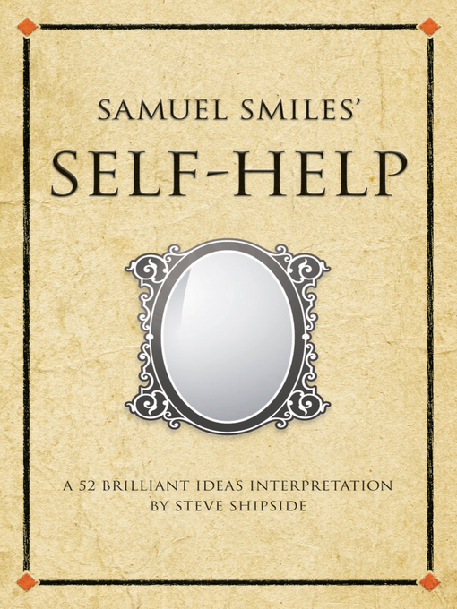 Samuel Smile's Self-Help (eBook): A 52 Brilliant Ideas Interpretation