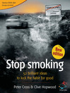 Stop Smoking (eBook): 52 Brilliant Ideas for Kicking the Habit for Good
