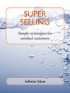 Super Selling (eBook): Simple Techniques for Satisfied Customers