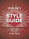 Everyman's Style Guide (eBook): How to be the Man About Town