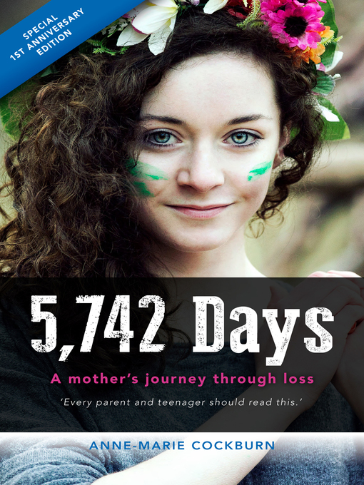 5742 Days, Anniversary Edition (eBook): A Mother's Journey through Loss