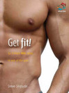Get Fit! (eBook): Lose Weight and Tone Up
