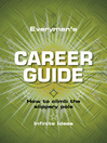 Everyman's Career Guide (eBook): How to Climb the Slippery Pole