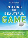Playing the Beautiful Game (eBook)