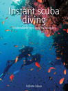Instant Scuba Diving (eBook): Underwater Tips and Techniques